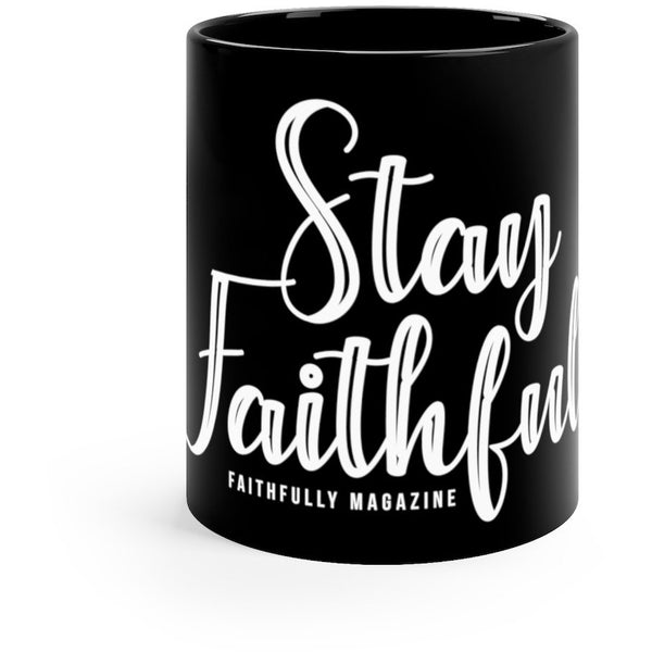 Stay Faithfully Logo Mug