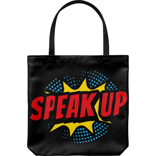 SPEAK UP Black Tote Bag
