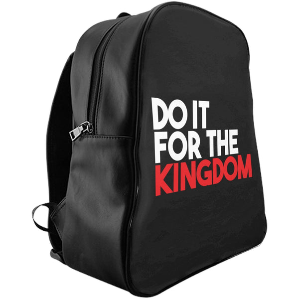 """Do It For the Kingdom"" Backpack (S/M/L)"