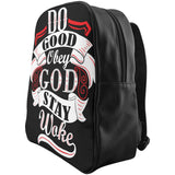 """Do Good/Obey God/Stay Woke"" Backpack (S/M/L)"