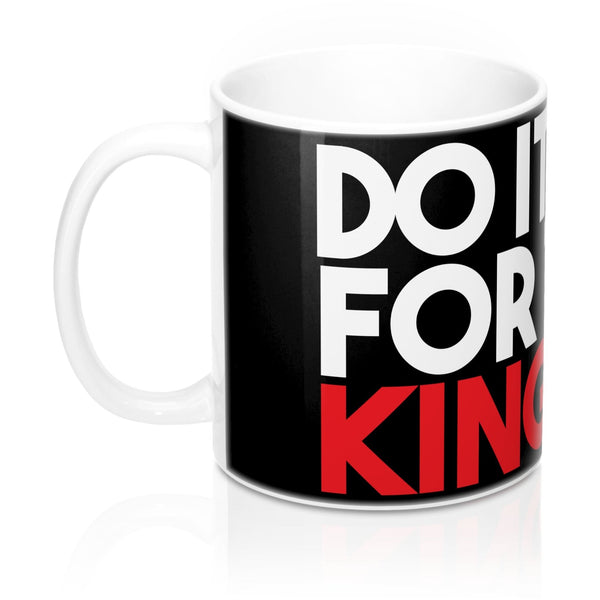 """Do It For the Kingdom"" Mugs"