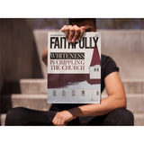 Faithfully Magazine No. 2 Print + Digital