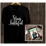 Bundle: 'Stay Faithful' Tee & Faithfully Magazine 4 Digital Download