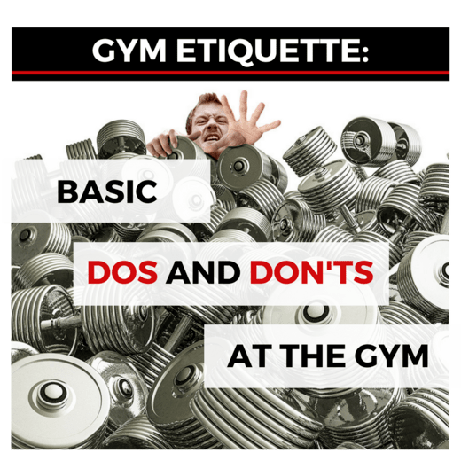 Gym Etiquette: Basic dos and don'ts at the gym