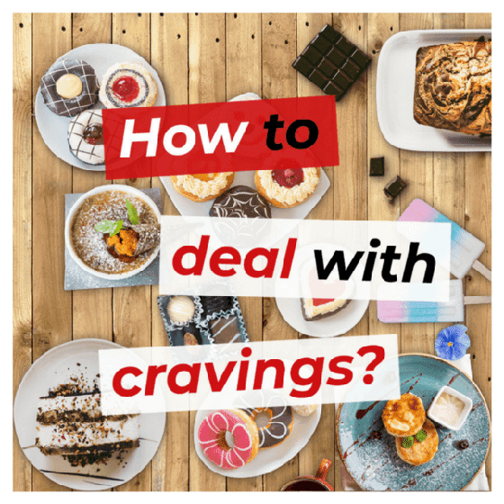 How to deal with cravings?