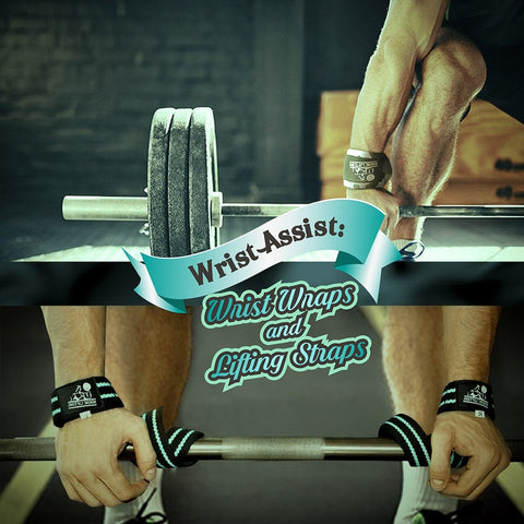 wrist assist, wrist wraps, lifting straps