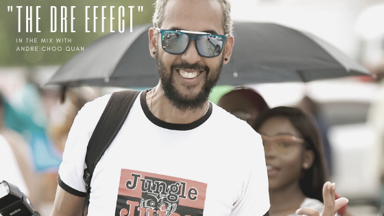 """The Dre Effect"" - Andre Choo Quan of Trini Jungle Juice"