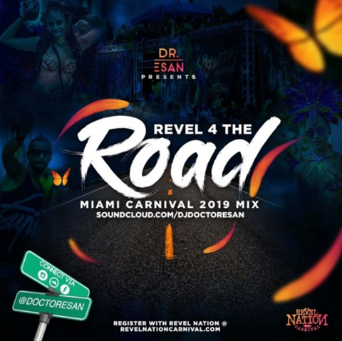 Revel Nation Road Mix - Doctor Esan - Miami Carnival