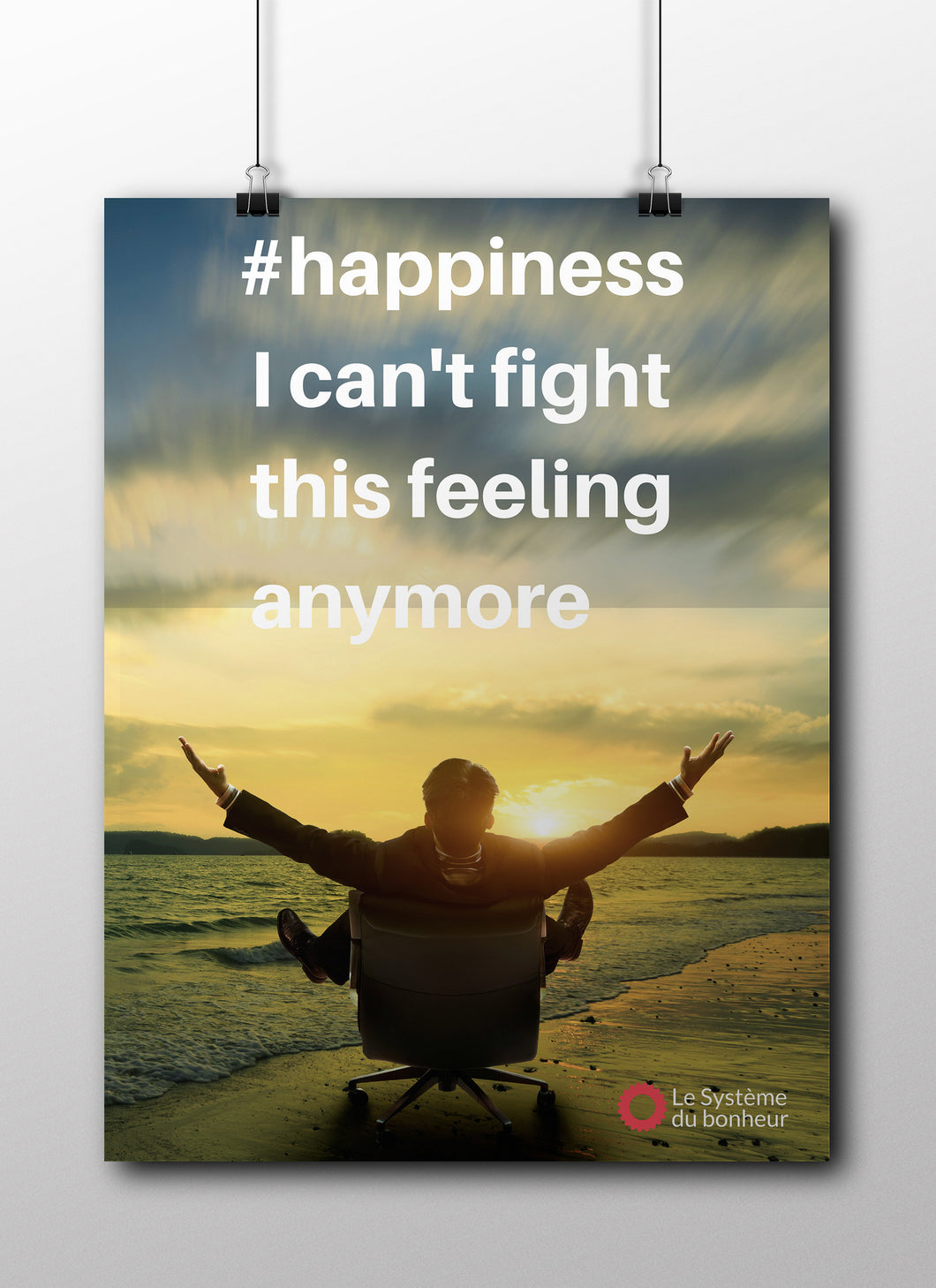 Affiche #happiness I can't fight this feeling anymore