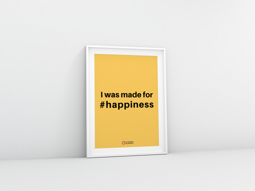Affiche I was made for happiness