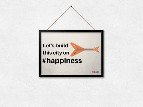 Affiche Let's build this city on #happiness