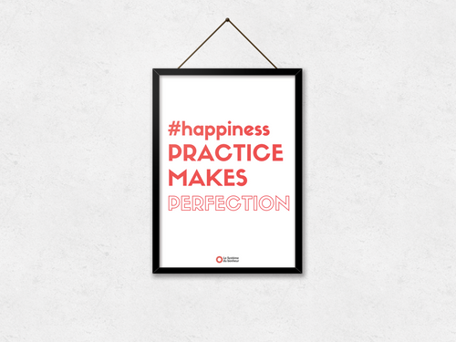 Affiche Happiness: practice makes perfection