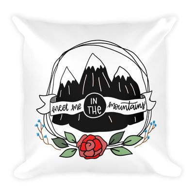 Meet Me in the Mountains -- Square Pillow