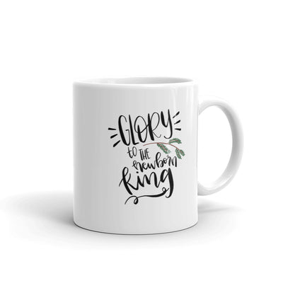 Glory to the Newborn King -- Mug
