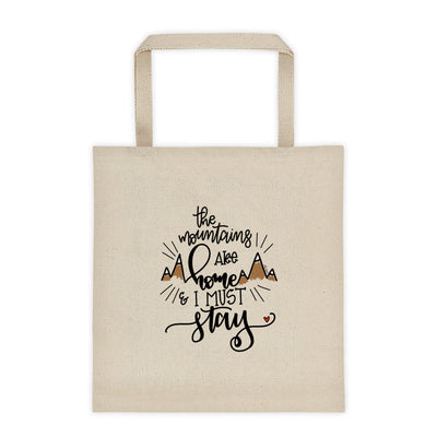 The Mountains are Home-- Tote bag