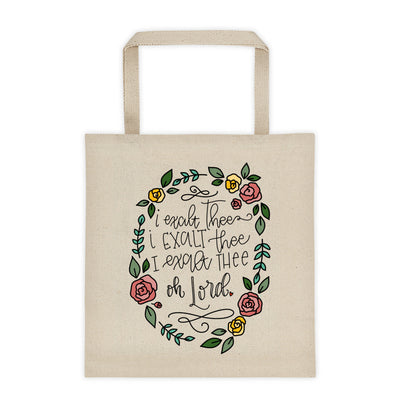 I Exalt Thee -- Tote Bag