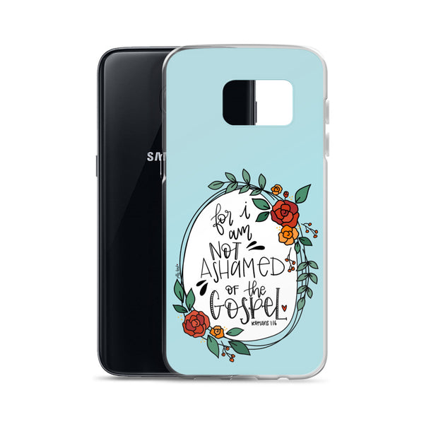 I Am Not Ashamed -- Samsung Case