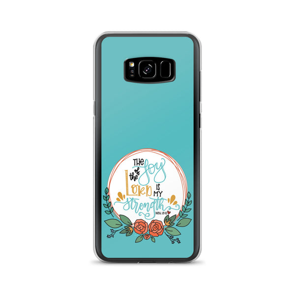 The Joy of the Lord -- Samsung Case