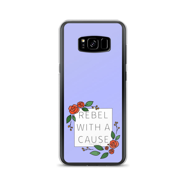 Rebel with a Cause -- Samsung Case