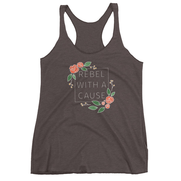 Rebel With a Cause -- Women's tank top