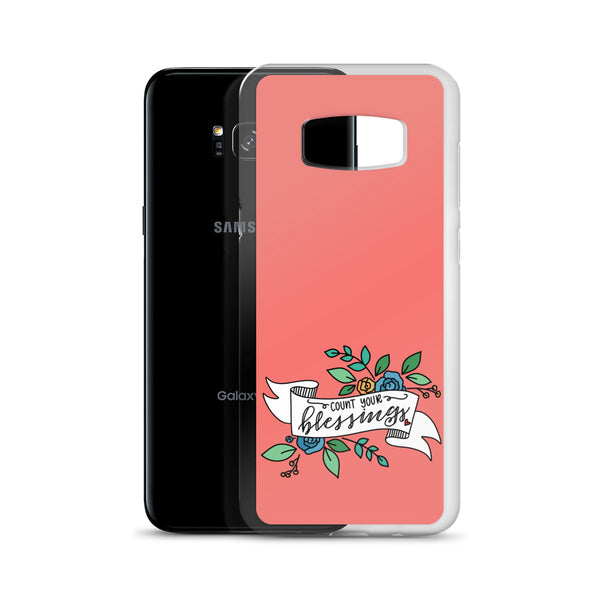 Count Your Blessings -- Samsung Case