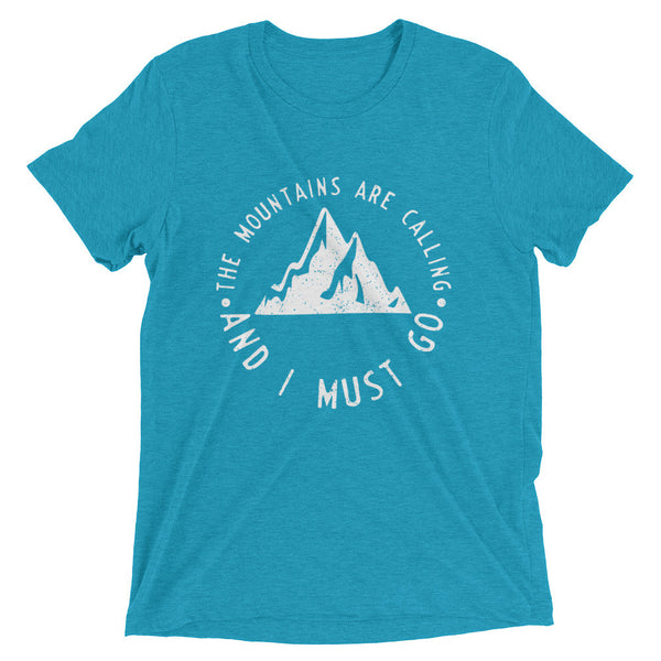 The Mountains are Calling -- Short Sleeve Unisex T-Shirt