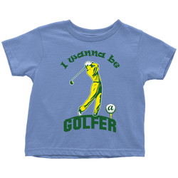 I wanna be a Golfer (motion) - toddler