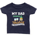 my Dad drinks Whiskey - infant