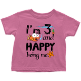 3 and happy being me - toddler