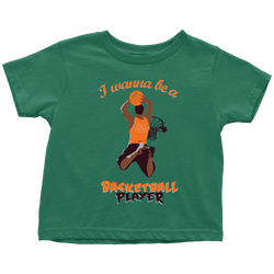 I wanna be a Basketball player (motion) - toddler