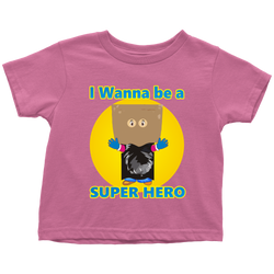 I wanna be a Super Hero - toddler