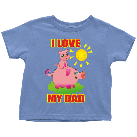 I love my Dad - toddler