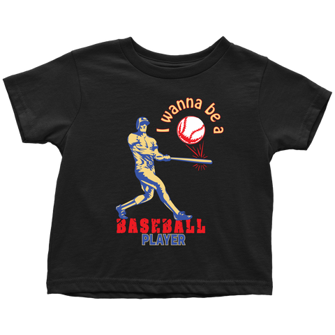 I wanna be a Baseball player (motion) - toddler