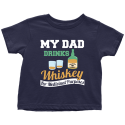 my Dad drinks Whiskey - toddler