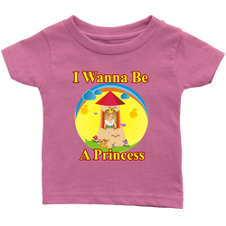 I wanna be a Princess - infant