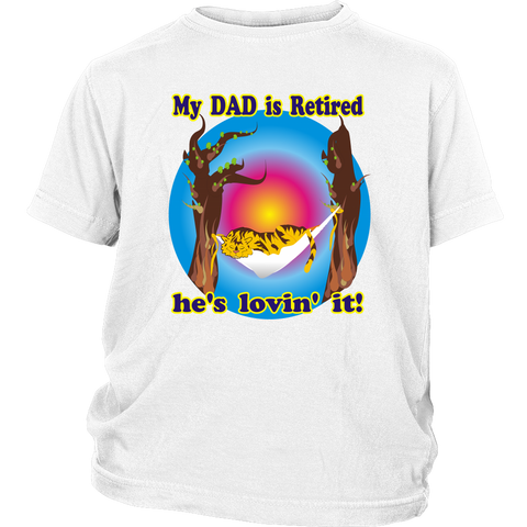 My Dad is Retired - youth