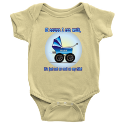 Of course I can walk (cool ride) - onesie