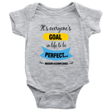 Goal to be Perfect - onesie