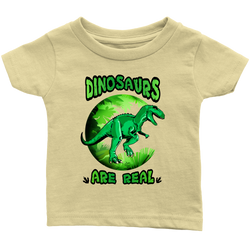Dinosaurs are real - infant