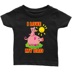I love my Dad - infant