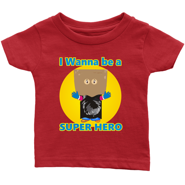 I wanna be a Super Hero - infant