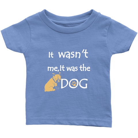 It was the Dog - infant