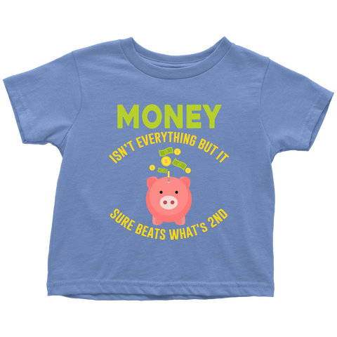 Money isn't everything - toddler