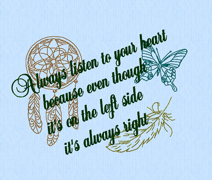 Always Listen To Your Heart 5x7