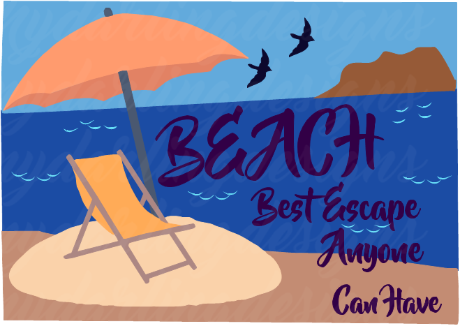 Beach- Best Escape Anyone Can Have SVG
