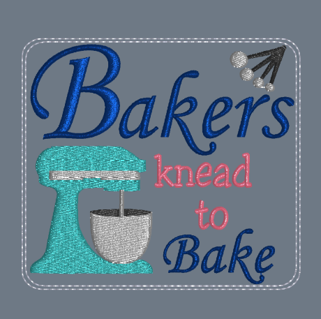 Bakers Knead To Bake 4x4