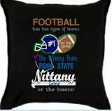 Football Has Two Types Of Teams Nittany Lions 9x6