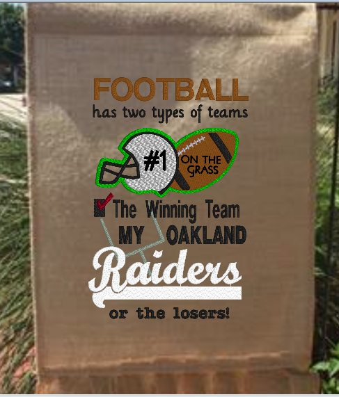 Football Has Two Types Of Teams Raiders 9x6