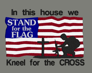 In This House We Stand For The Flag 5x7