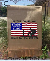 In This House We Stand For The Flag 9x6